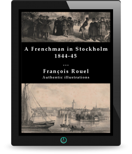 A Frenchman in Stockholm 1844-45 by François Rouel – eBookPDF with Audiobook